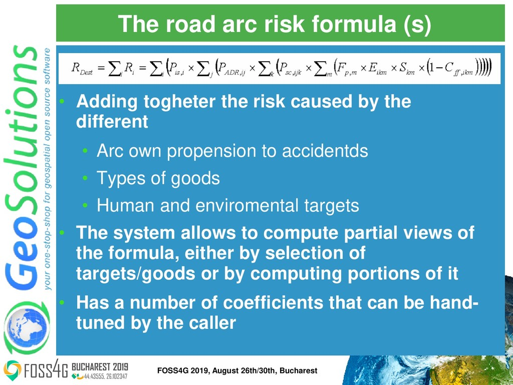 The road arc risk formula (s) • Adding togheter...