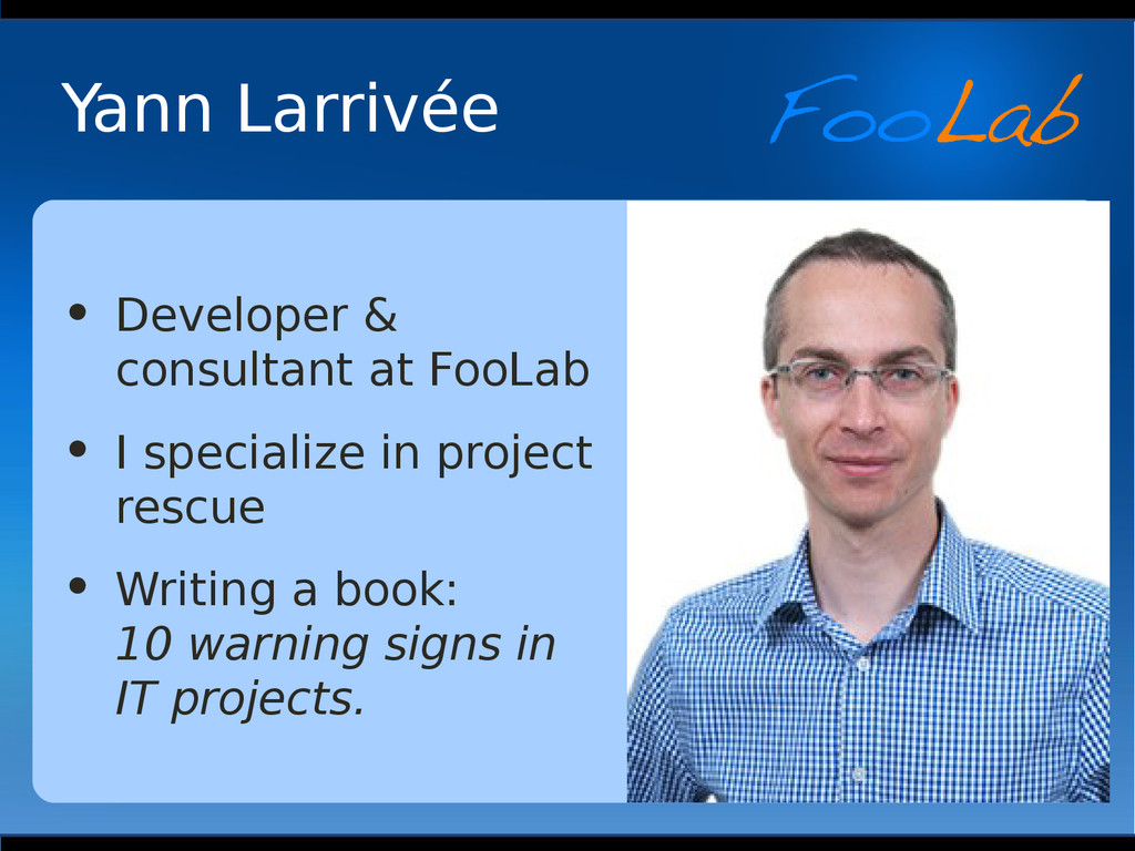 Yann Larrivée • Developer & consultant at FooLa...