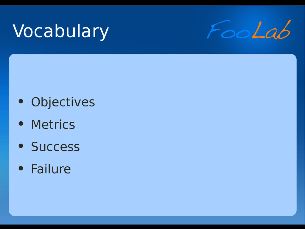 Vocabulary • Objectives • Metrics • Success • F...