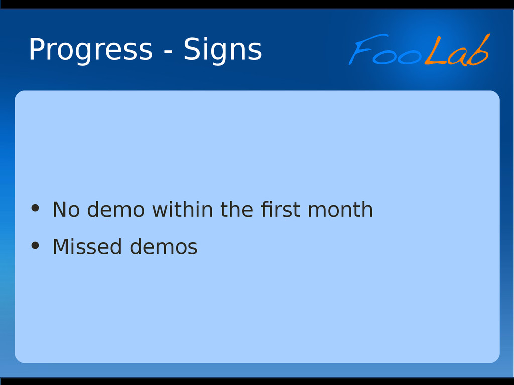 Progress - Signs • No demo within the first mon...