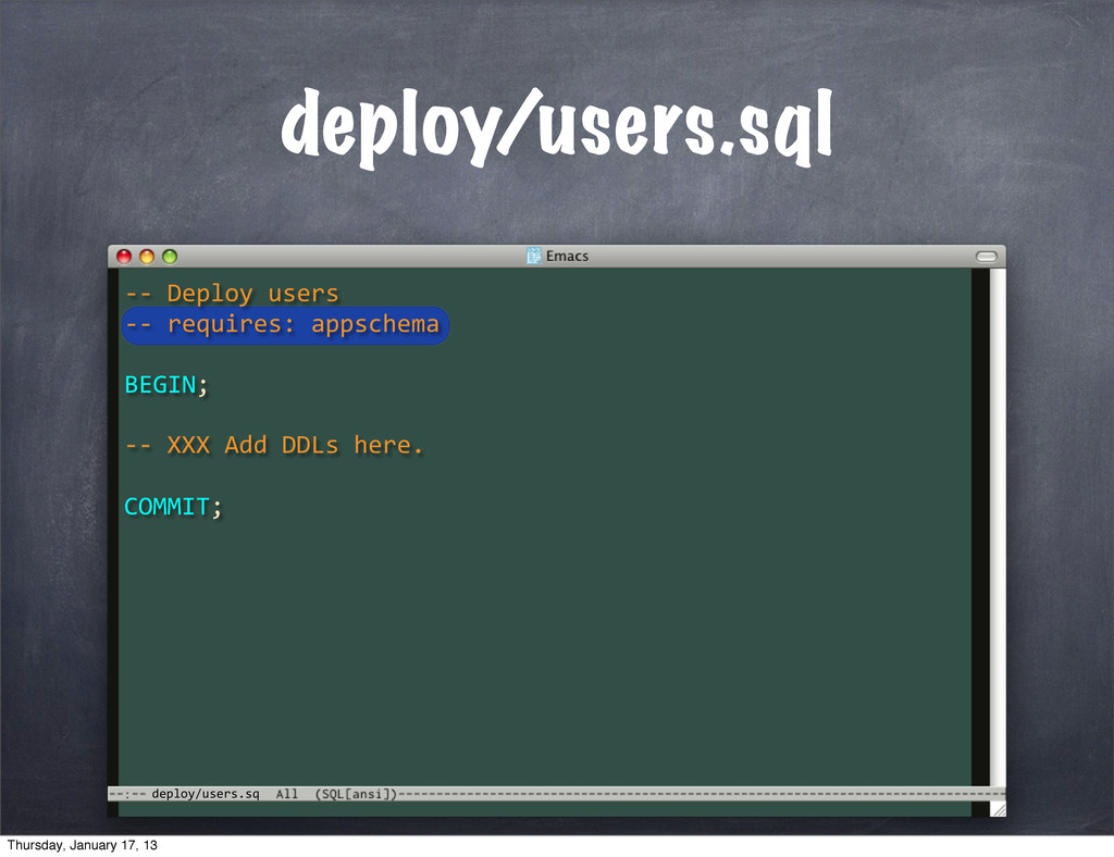 deploy/users.sq deploy/users.sql -­‐-­‐	