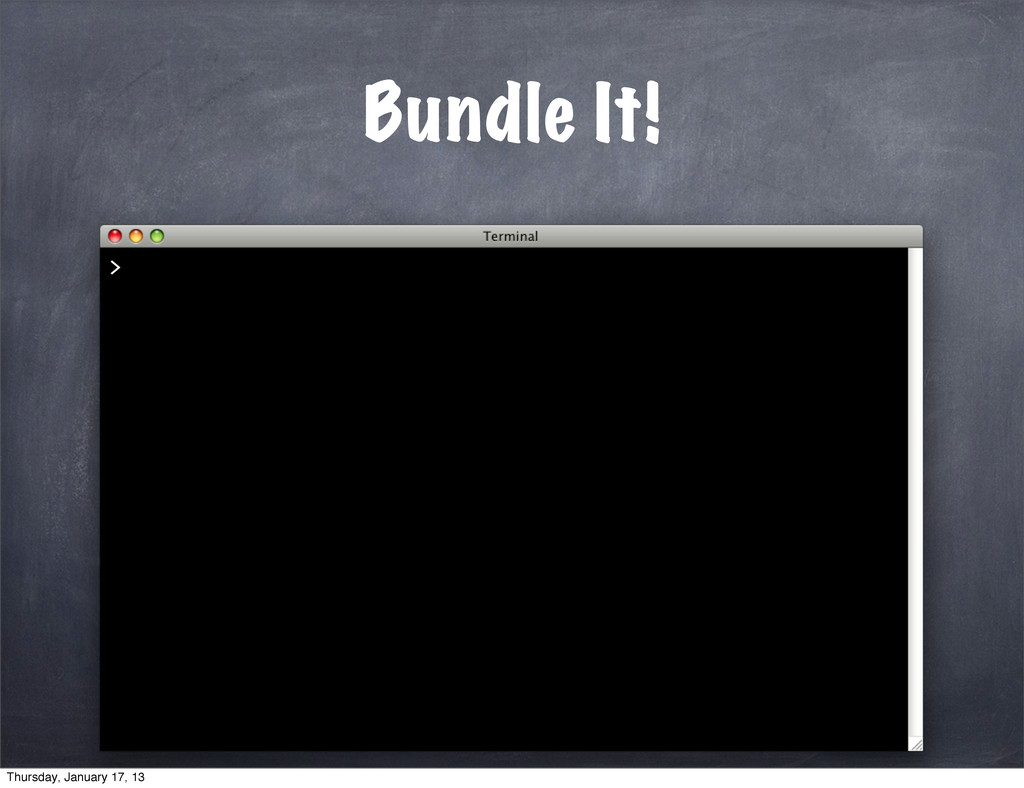 Bundle It! > Thursday, January 17, 13