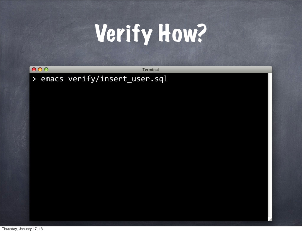 Verify How? >	
