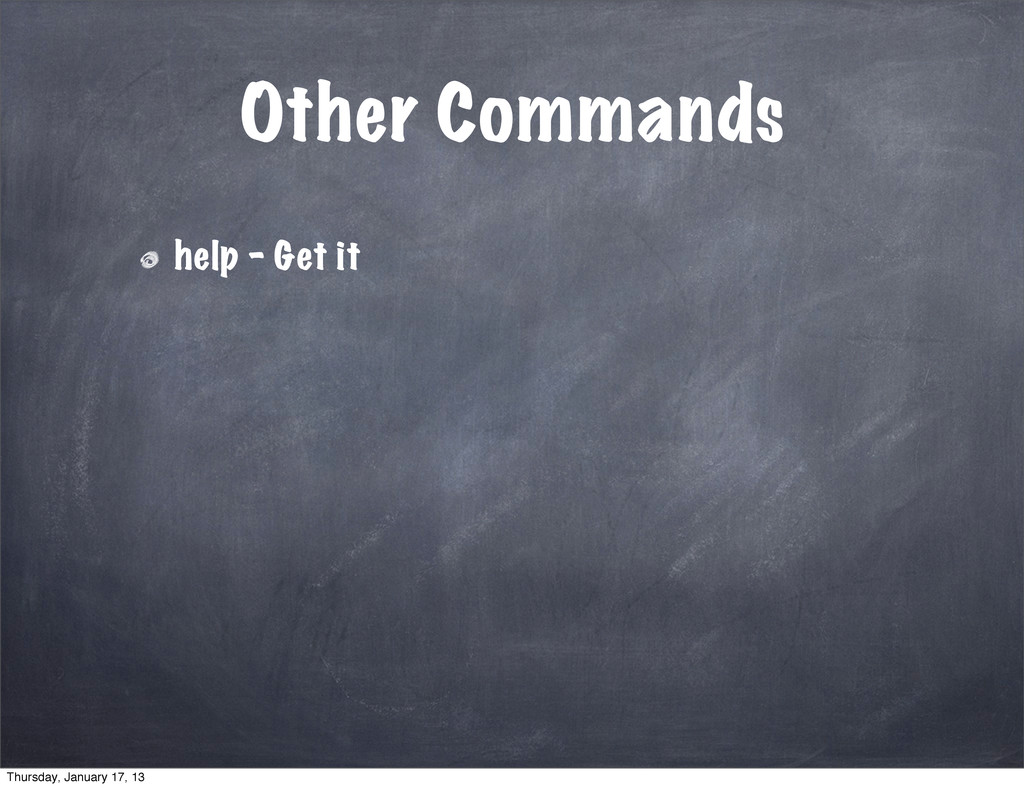 Other Commands help - Get it Thursday, January ...