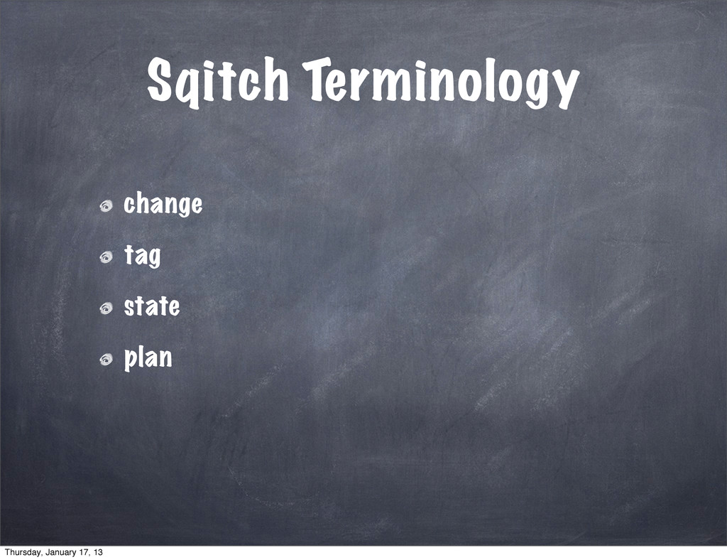 Sqitch Terminology change tag state plan Thursd...