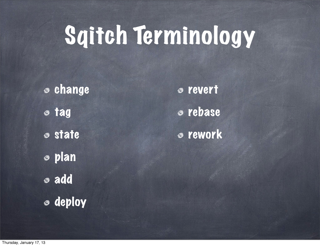 Sqitch Terminology change tag state plan add de...