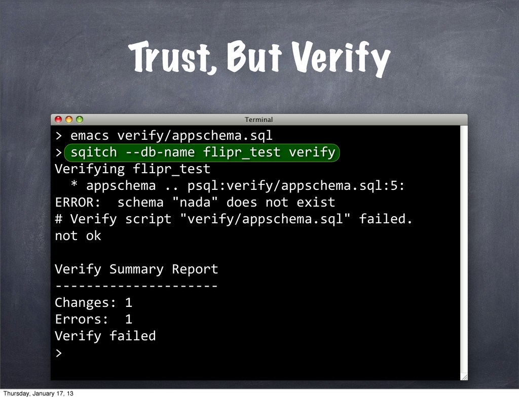 Trust, But Verify > 	