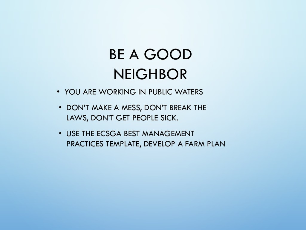 BE A GOOD NEIGHBOR • YOU ARE WORKING IN PUBLIC ...
