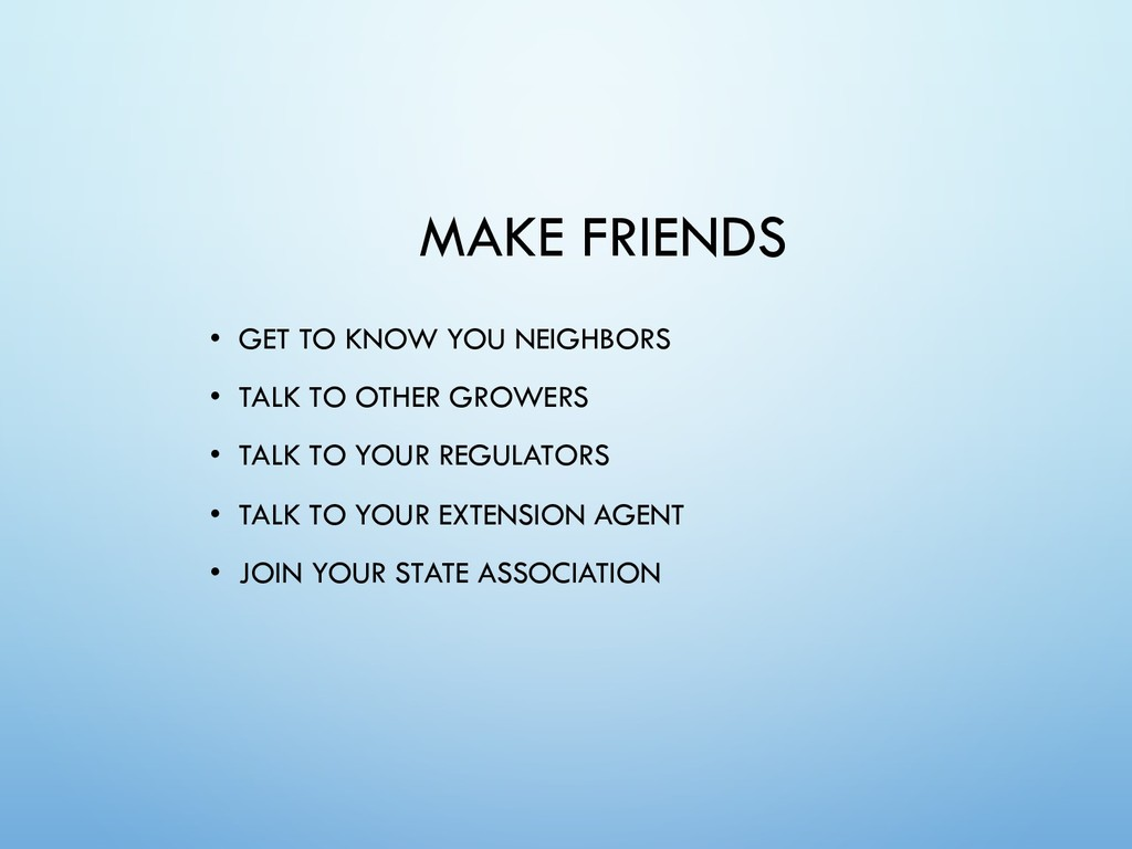 MAKE FRIENDS • GET TO KNOW YOU NEIGHBORS • TALK...