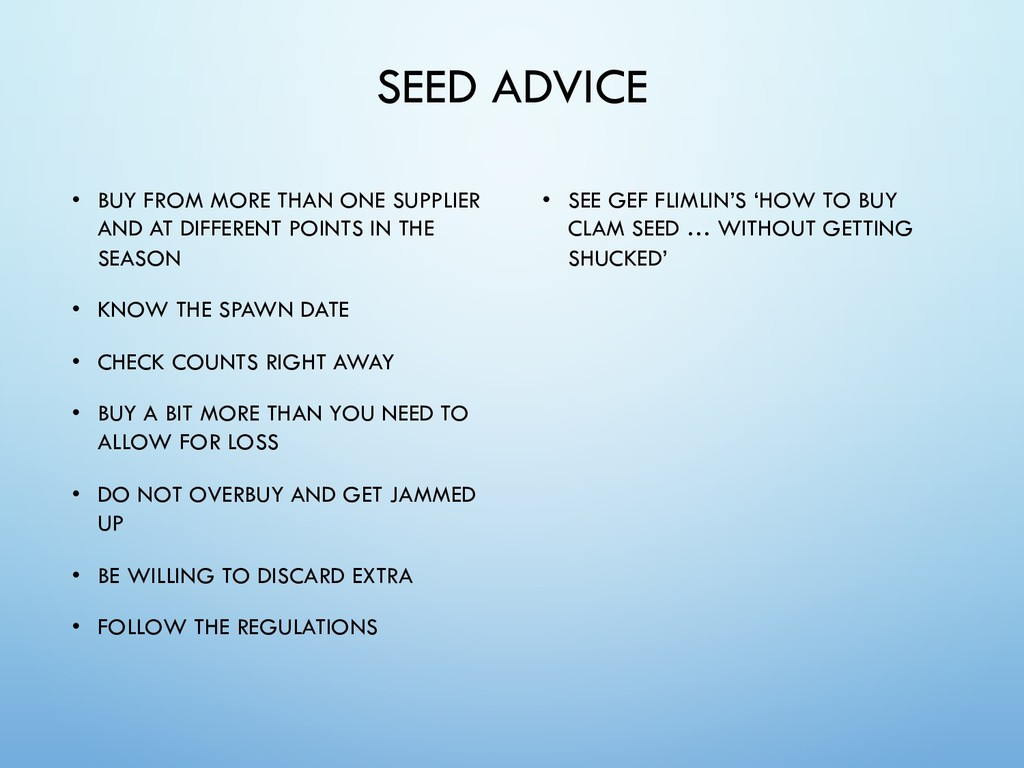 SEED ADVICE • BUY FROM MORE THAN ONE SUPPLIER A...