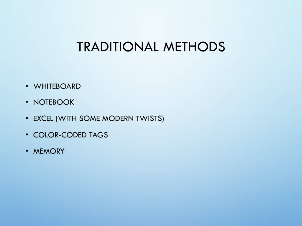 TRADITIONAL METHODS • WHITEBOARD • NOTEBOOK • E...