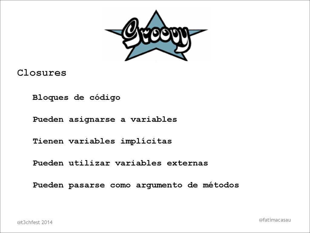 @fatimacasau Closures Bloques de código Pueden ...