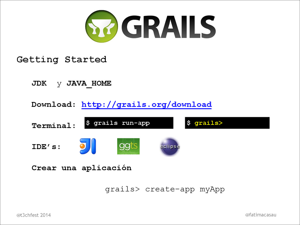 Getting Started JDK y JAVA_HOME Download: http:...