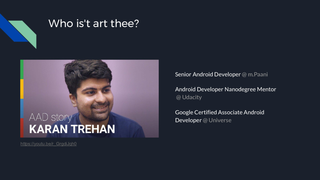 Who is't art thee? Senior Android Developer @ m...
