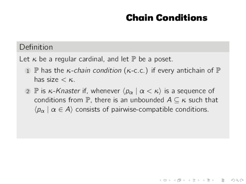 Chain Conditions Definition Let κ be a regular c...