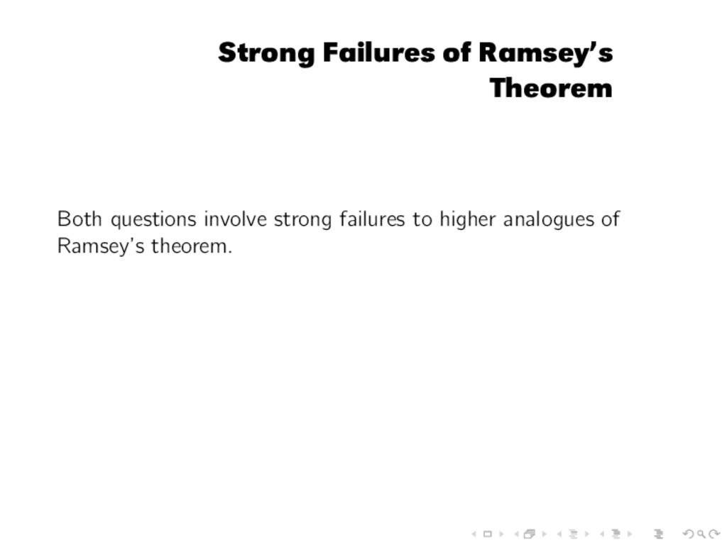 Strong Failures of Ramsey's Theorem Both questi...