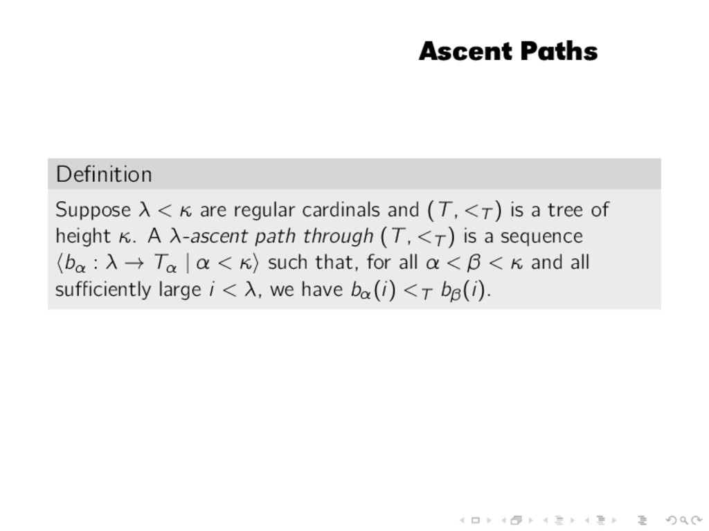 Ascent Paths Definition Suppose λ < κ are regula...