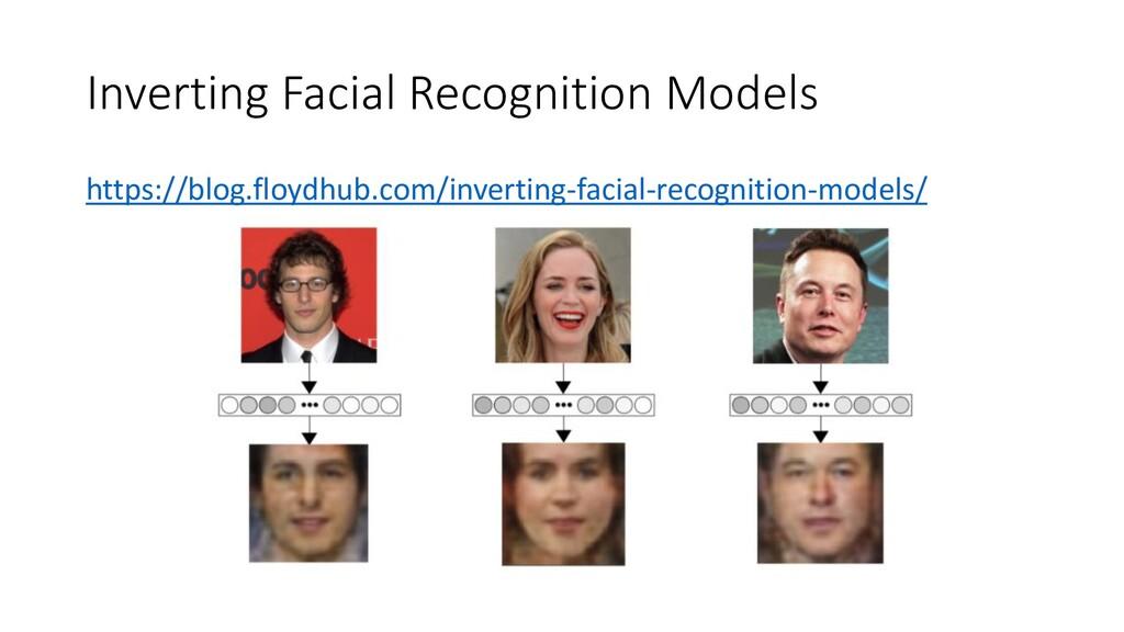 Inverting Facial Recognition Models https://blo...
