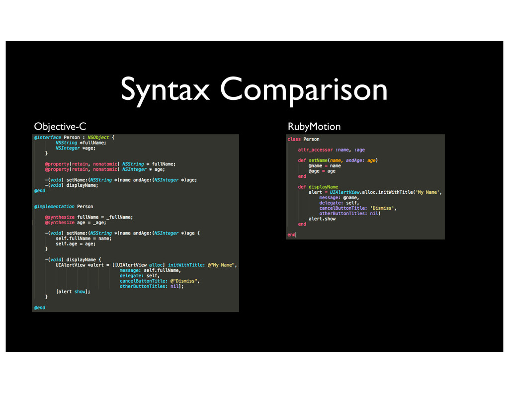 Syntax Comparison Objective-C RubyMotion