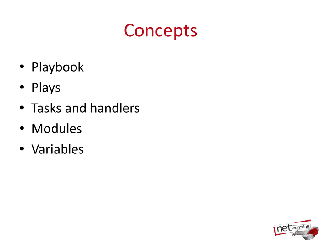 Concepts • Playbook • Plays • Tasks and handler...