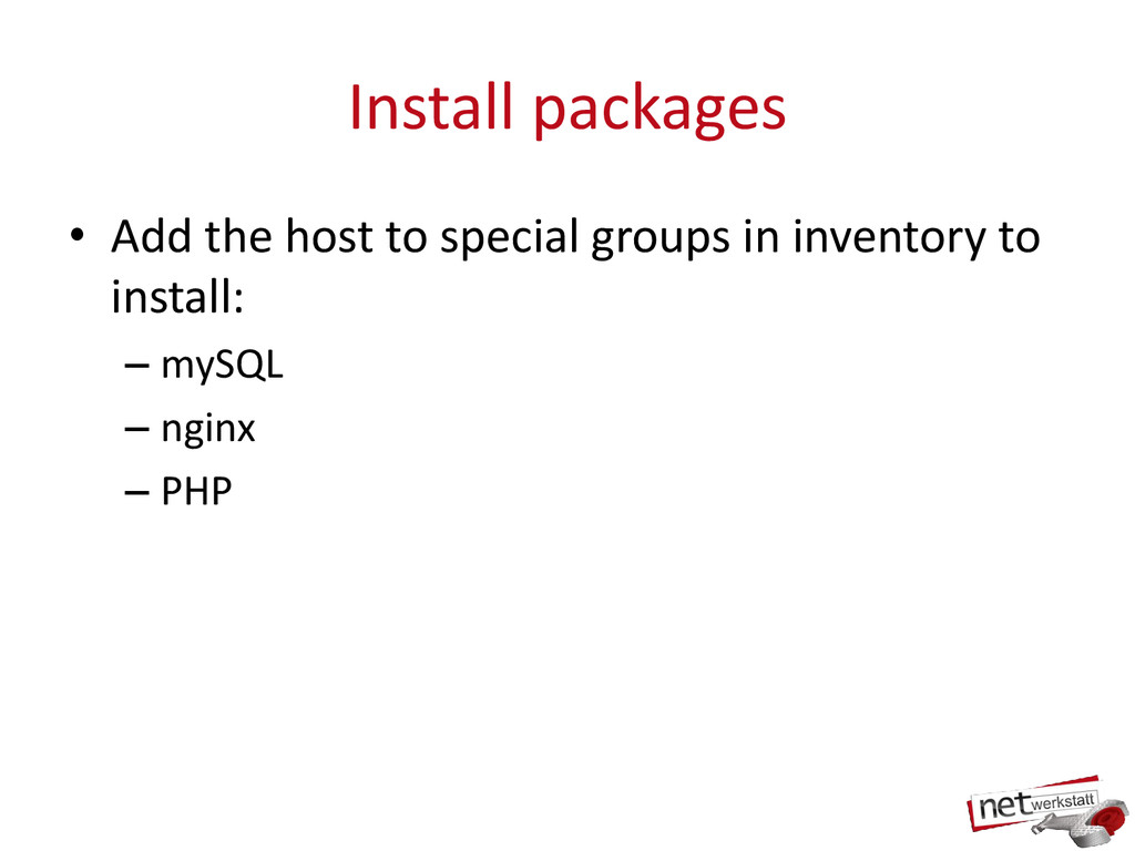 Install packages • Add the host to special grou...