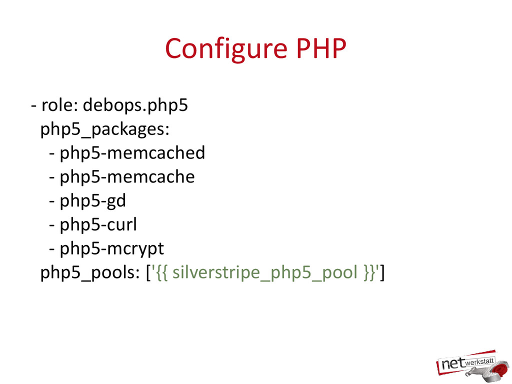 Configure PHP - role: debops.php5 php5_packages...