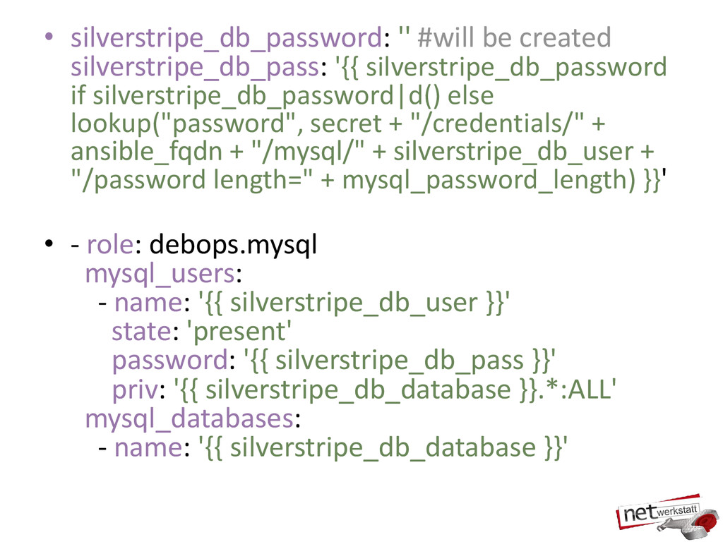 • silverstripe_db_password: '' #will be created...