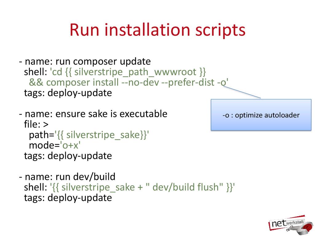 Run installation scripts - name: run composer u...