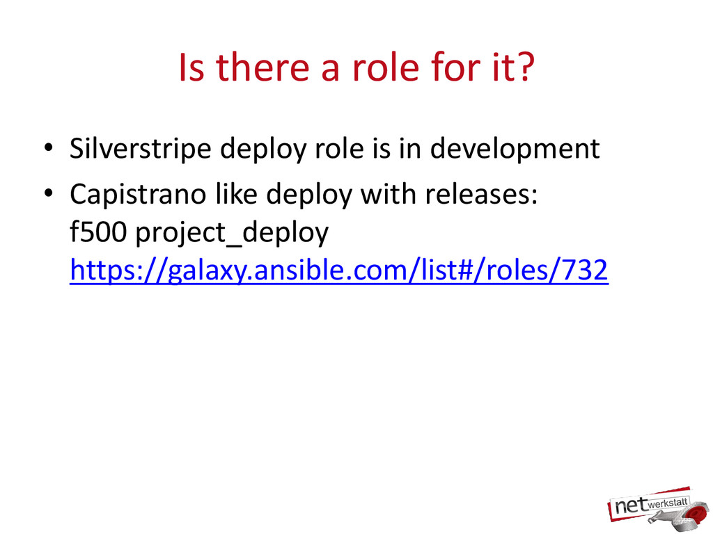 Is there a role for it? • Silverstripe deploy r...
