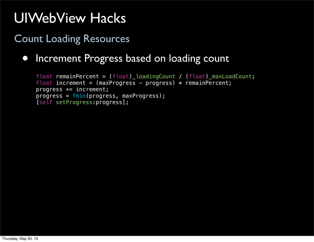 Count Loading Resources UIWebView Hacks • Incre...