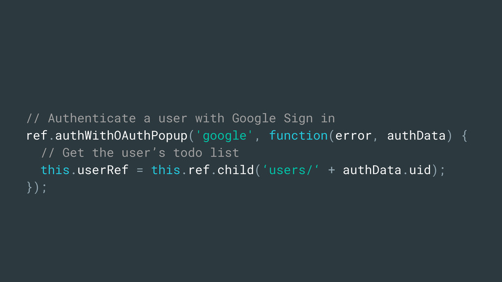 // Authenticate a user with Google Sign in ref....