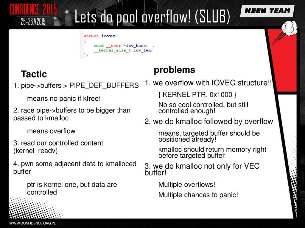 Lets do pool overflow! (SLUB) Tactic 1. pipe->b...