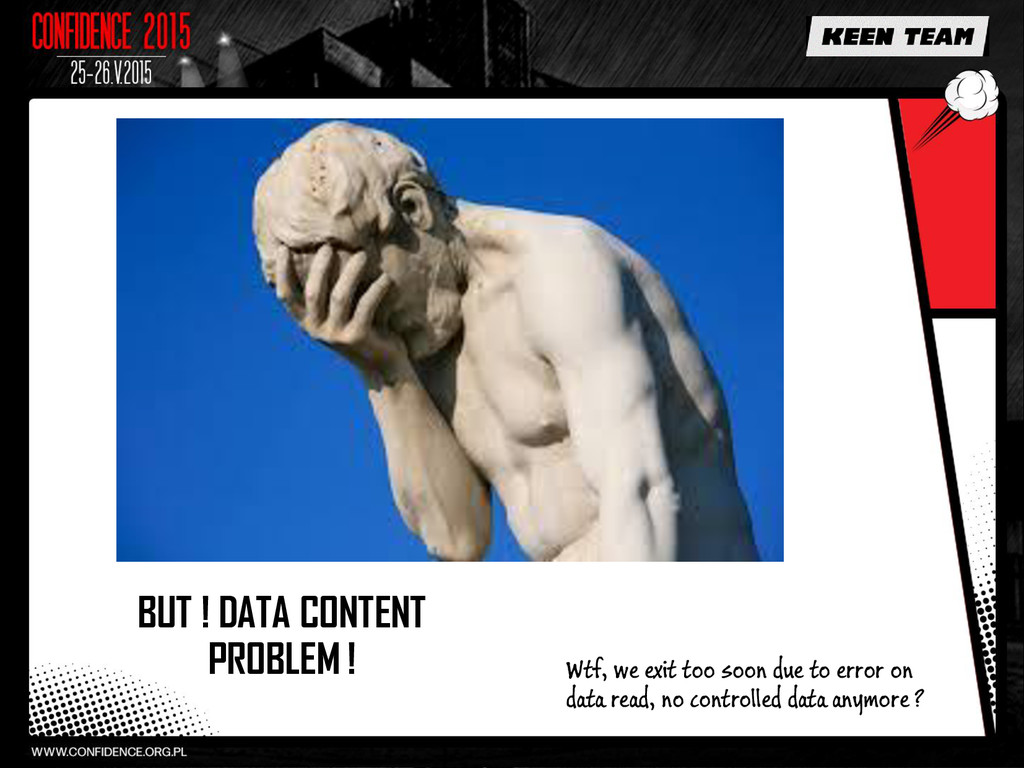 BUT ! DATA CONTENT PROBLEM ! Wtf, we exit too s...