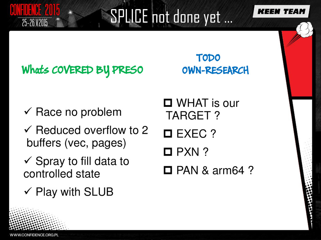 SPLICE not done yet … Whats COVERED BY PRESO  ...