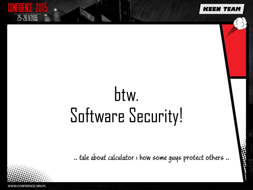 btw. Software Security! .. tale about calculato...