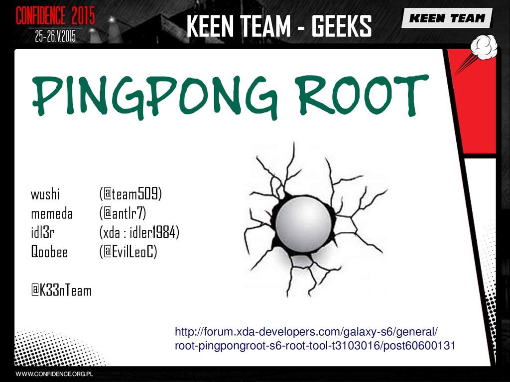 KEEN TEAM - GEEKS http://forum.xda-developers.c...