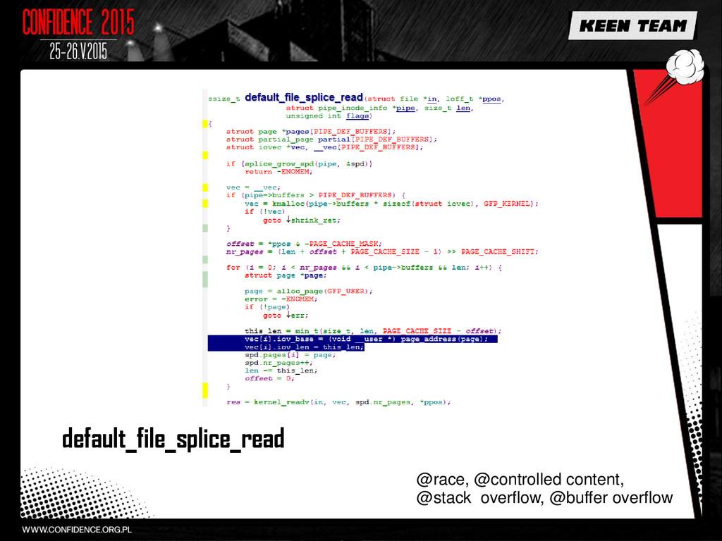 default_file_splice_read @race, @controlled con...