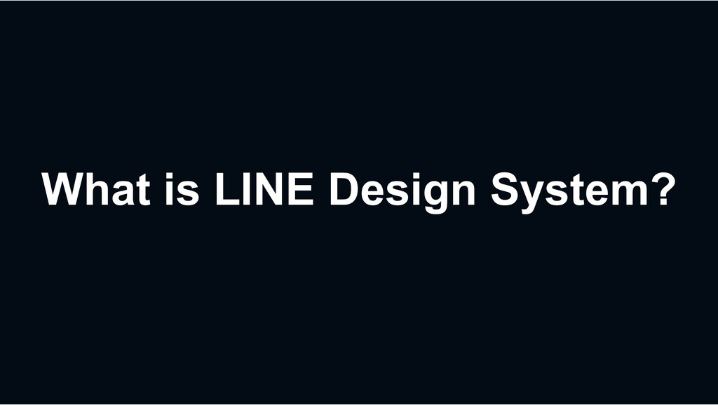 What is LINE Design System?