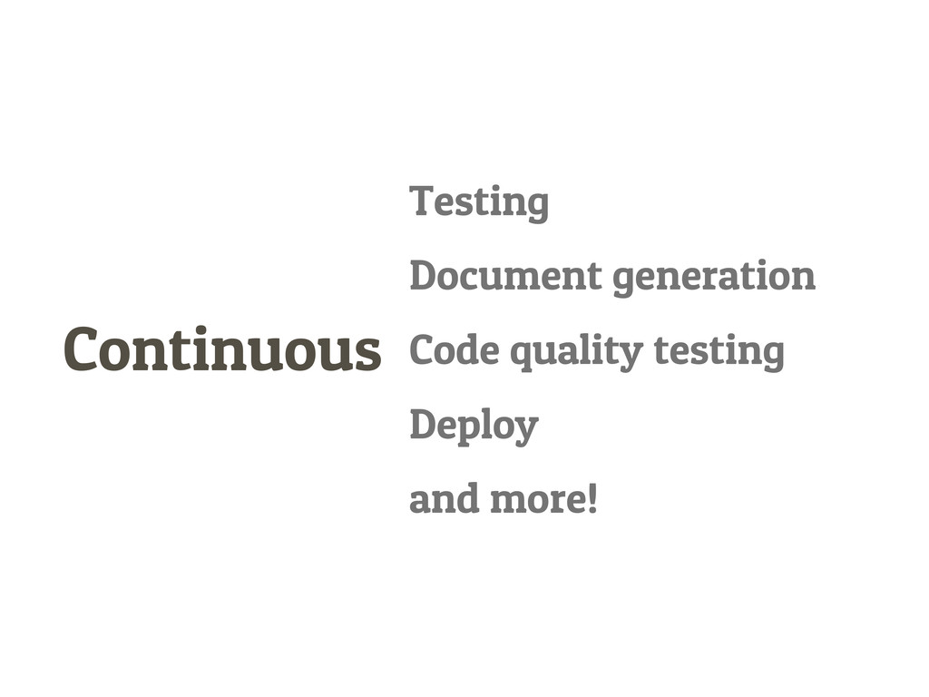 Continuous Testing Document generation Code qua...