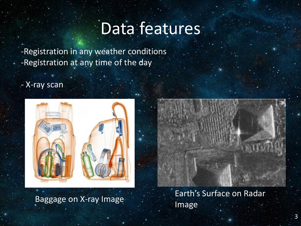 3 Data features -Registration in any weather co...