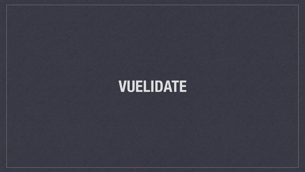 VUELIDATE