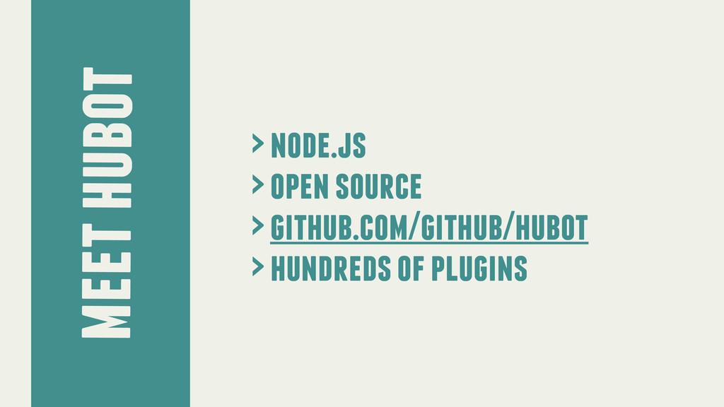 meet hubot > node.js > open source > github.com...