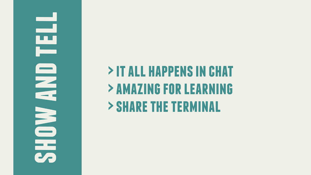 show and tell > it all happens in chat > amazin...
