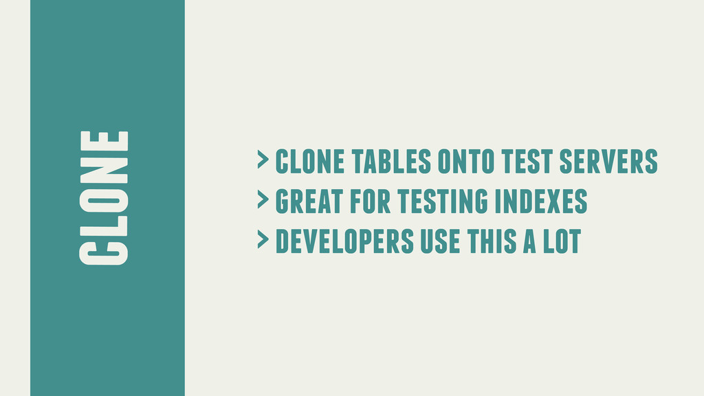 clone > clone tables onto test servers > great ...