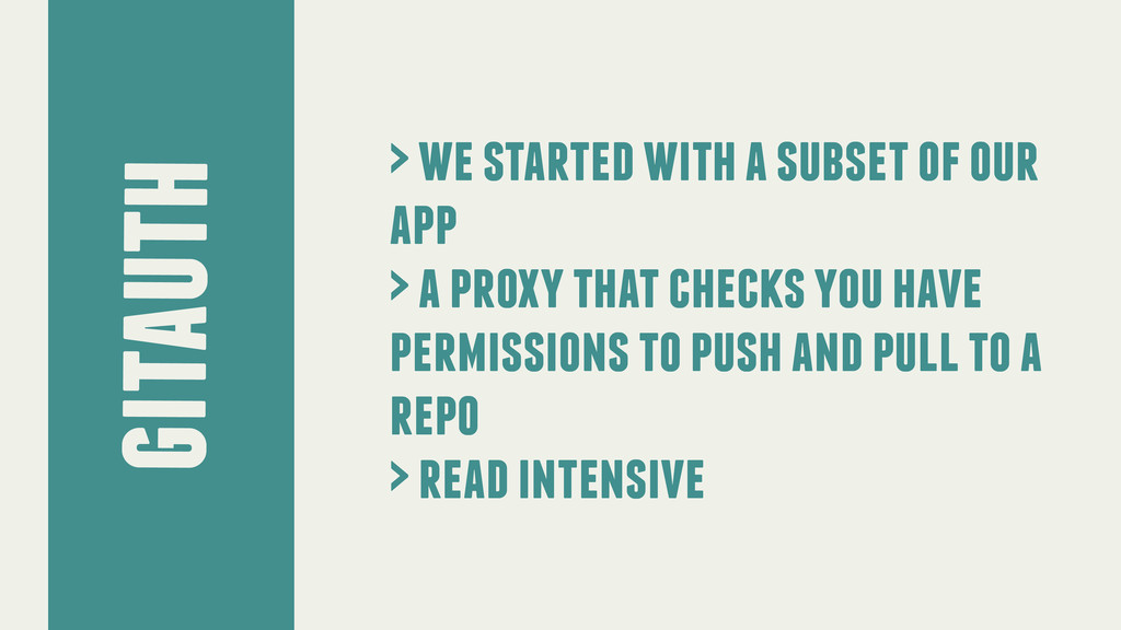 gitauth > we started with a subset of our app >...