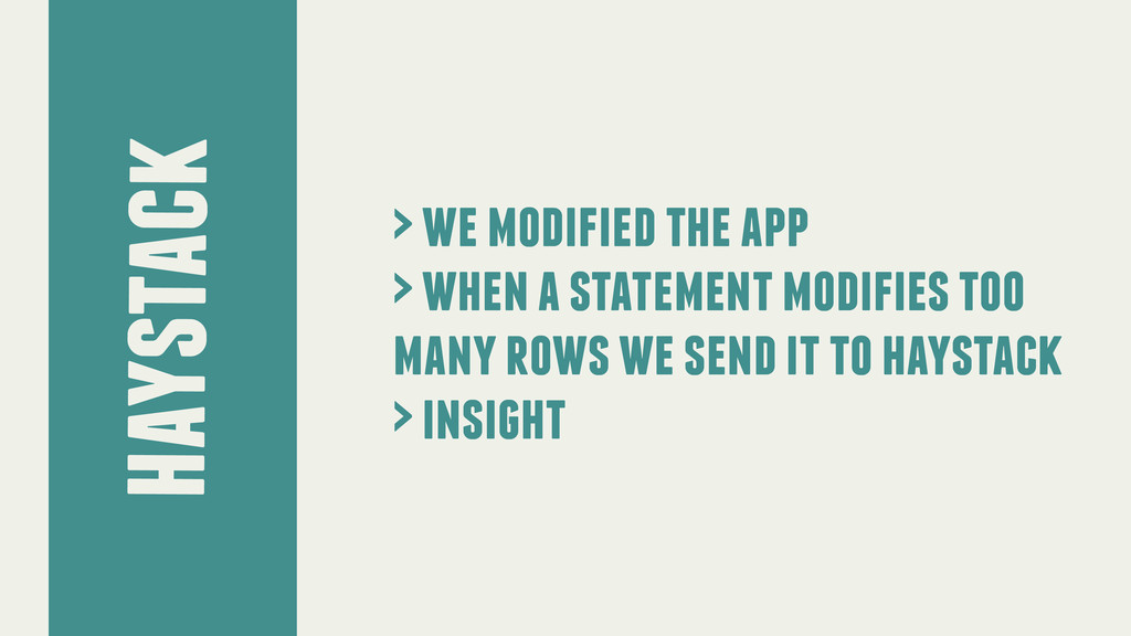 haystack > we modified the app > when a stateme...