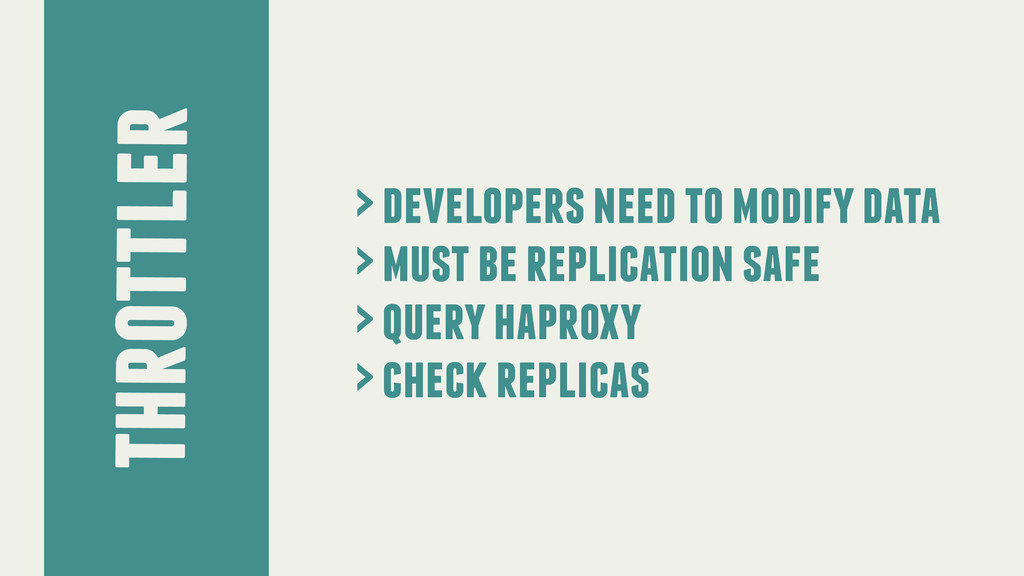 throttler > developers need to modify data > mu...