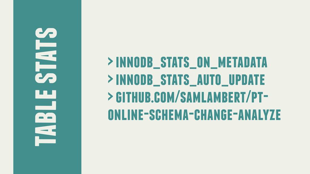 table stats > innodb_stats_on_metadata > innodb...