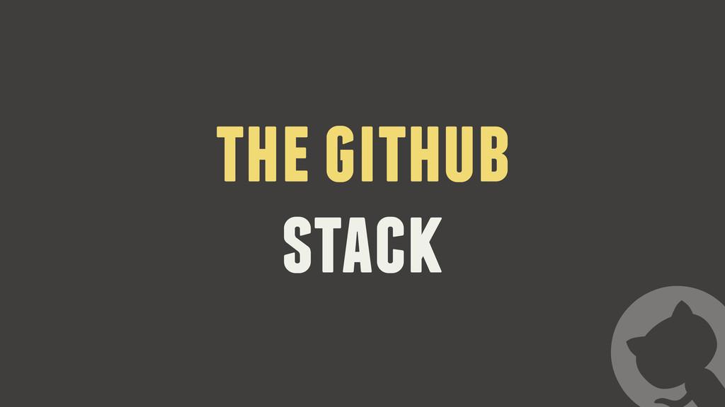 the github stack