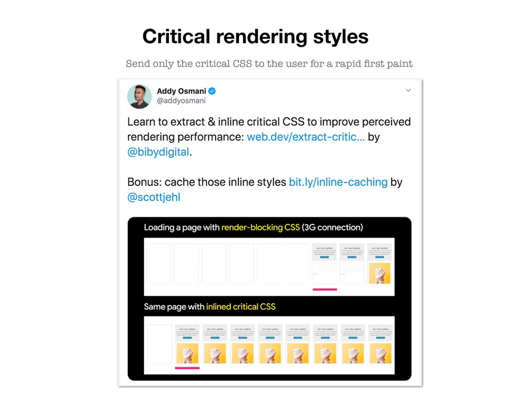 Critical rendering styles Send only the critica...